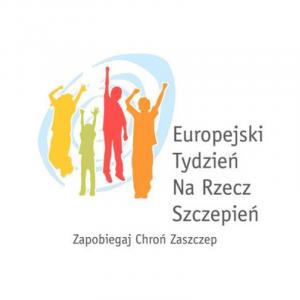 """Tegoroczny Europejski Tydzień Szczepień przebiega pod hasłem """"Szczepienia działają...."""